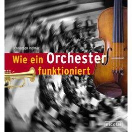 Wie ein Orchester funktioniert