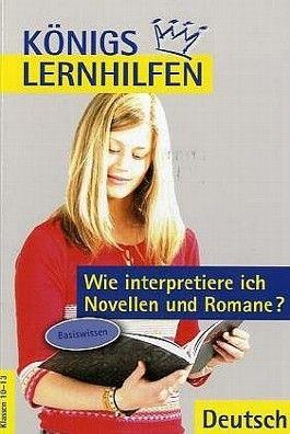 Wie interpretiere ich Novellen und Romane?