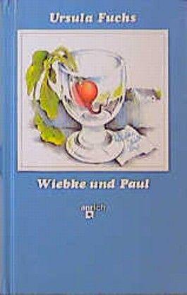 Wiebke und Paul. ( Ab 9 J.)
