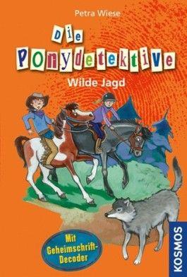 Die Ponydetektive - Wilde Jagd