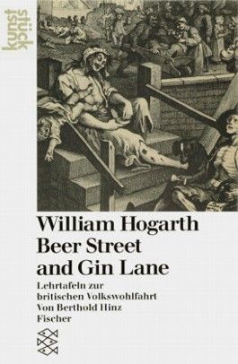 William Hogarth 'Beer Street and Gin Lane'