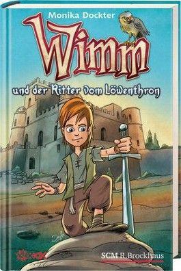 Wimm und der Ritter vom Löwenthron