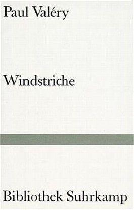 Windstriche. Aufzeichnungen und Aphorismen