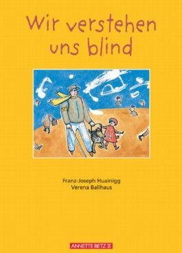 Wir verstehen uns blind