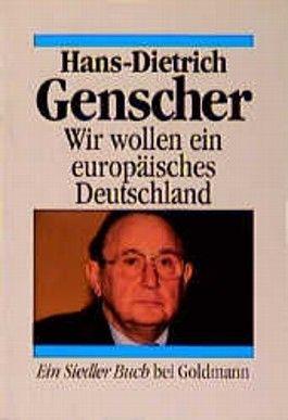 Wir wollen ein europäisches Deutschland