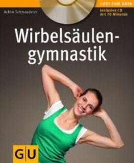 Wirbelsäulengymnastik (mit Audio.CD)