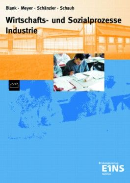Wirtschafts- und Sozialprozesse Industrie