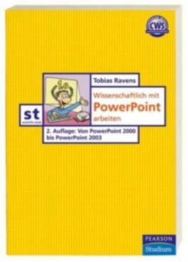 Wissenschaftlich mit PowerPoint arbeiten
