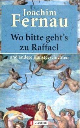 Wo bitte geht's zu Raffael