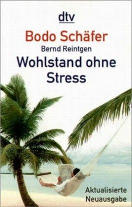 Wohlstand ohne Stress