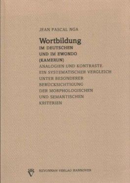 Wortbildung im Deutschen und im Ewondo (Kamerun)