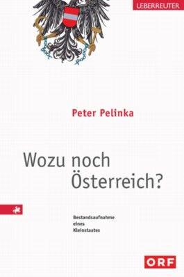 Wozu noch Österreich?
