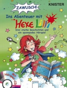 ZAWUSCH! ins Abenteuer mit Hexe Lilli, m. Audio-CD