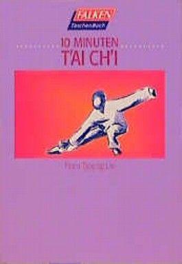 Zehn Minuten Tai Chi.