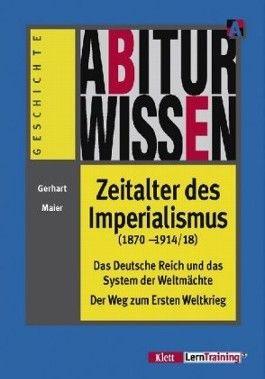 Zeitalter des Imperialismus (1870-1914/18)