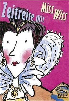 Zeitreise mit Miss Wiss