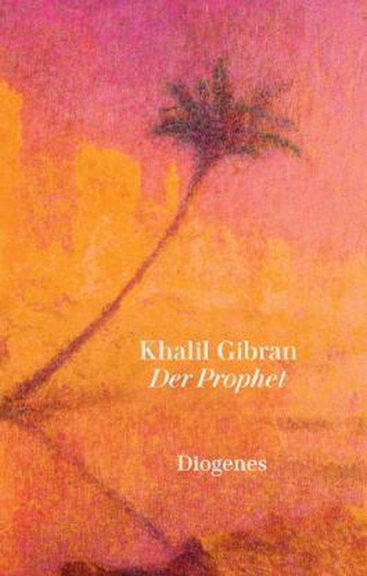 Der Prophet von Khalil Gibran bei LovelyBooks (Sachbuch)