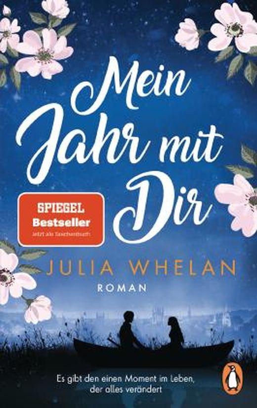 Mein Jahr mit Dir von Julia Whelan bei LovelyBooks