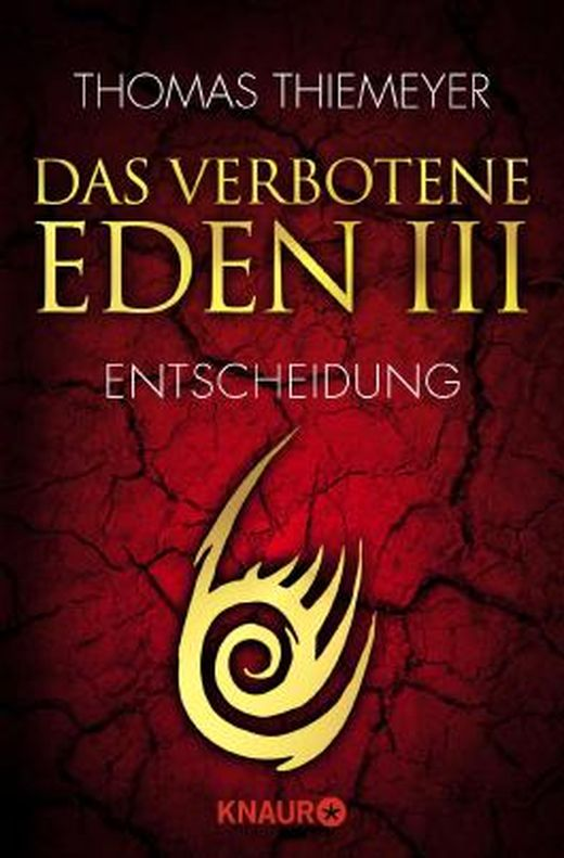 Eden 3 - Entscheidung