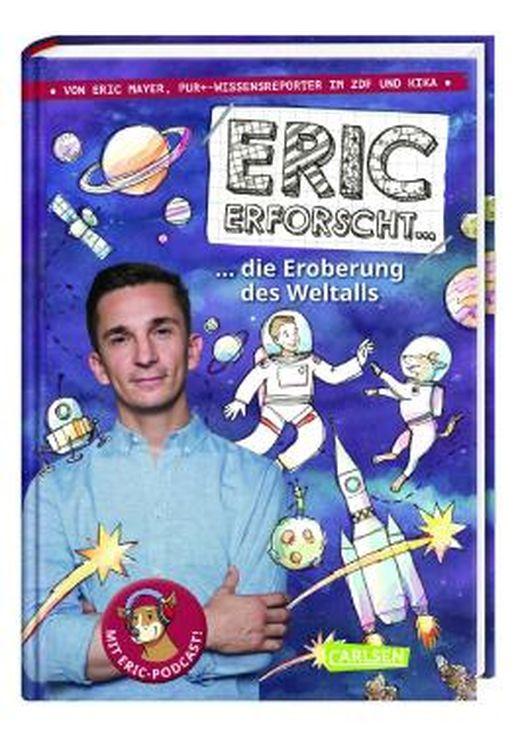 Cover des Buches Eric erforscht … 1: Die Eroberung des Weltalls (ISBN: 9783551252159)