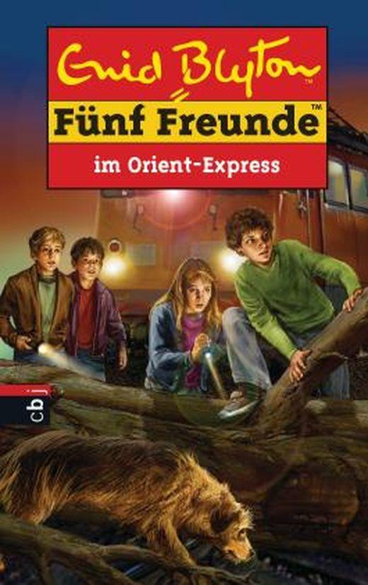 fünf freunde im orientexpress von enid blyton bei