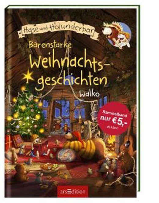 hase und holunderbär  bärenstarke weihnachtsgeschichten