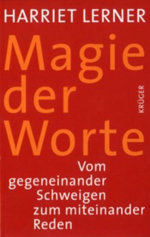 Magie der Worte von Harriet Lerner bei LovelyBooks (Sachbuch)