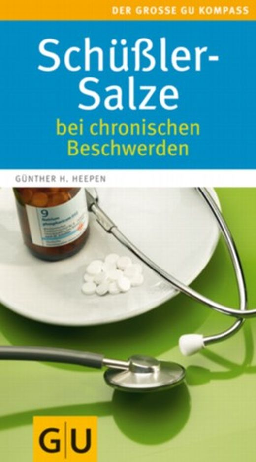 Schüßler-Salze bei chronischen Beschwerden von Günther H