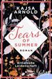 Bittersüße Leidenschaft: Roman (Tears of Summer 1)